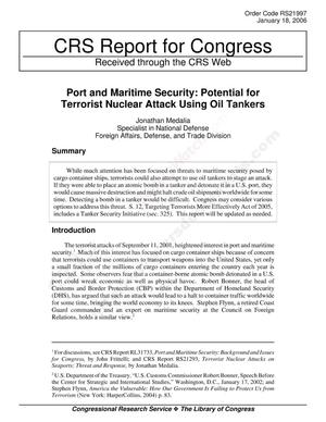 Primary view of object titled 'Port and Maritime Security: Potential for Terrorist Nuclear Attack Using Oil Tankers'.