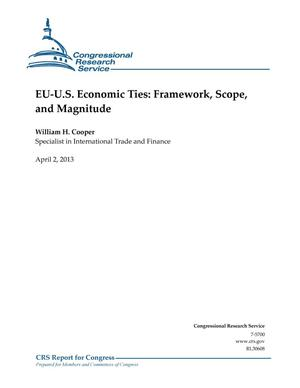 Primary view of object titled 'EU-U.S. Economic Ties: Framework, Scope, and Magnitude'.