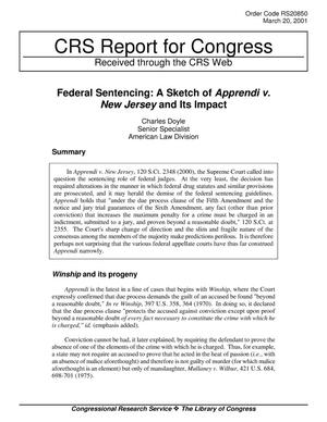 Primary view of object titled 'Federal Sentencing: A Sketch of Apprendi v. New Jersey and Its Impact'.