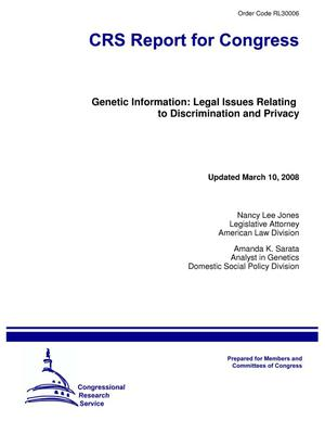 Primary view of object titled 'Genetic Information: Legal Issues Relating to Discrimination and Privacy'.