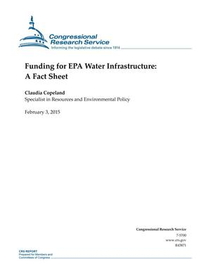 Primary view of object titled 'Funding for EPA Water Infrastructure: A Fact Sheet'.