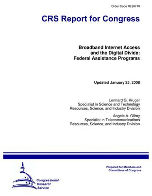 Primary view of object titled 'Broadband Internet Access and the Digital Divide: Federal Assistance Programs'.
