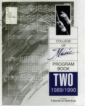 Primary view of object titled 'College of Music program book 1989-1990 Vol. 2'.