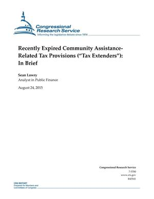 "Primary view of object titled 'Recently Expired Community AssistanceRelated Tax Provisions (""Tax Extenders""): In Brief'."