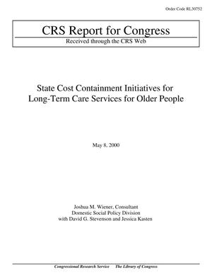 Primary view of object titled 'State Cost Containment Initiatives for Long-Term Care Services for Older People'.
