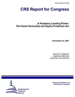 Primary view of object titled 'A Predatory Lending Primer: The Home Ownership and Equity Protection Act'.