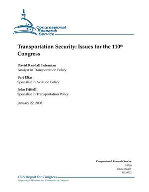 Primary view of object titled 'Transportation Security: Issues for the 110th Congress'.