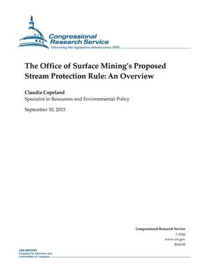 Primary view of object titled 'The Office of Surface Mining's Proposed Stream Protection Rule: An Overview'.