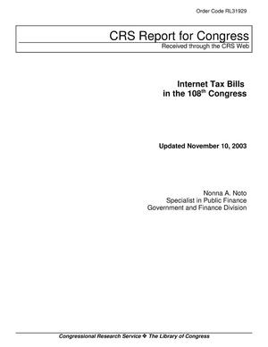 Primary view of object titled 'Internet Tax Bills in the 108th Congress'.