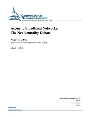 Primary view of object titled 'Access to Broadband Networks: The Net Neutrality Debate'.