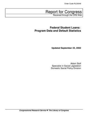Primary view of object titled 'Federal Student Loans: Program Data and Default Statistics'.