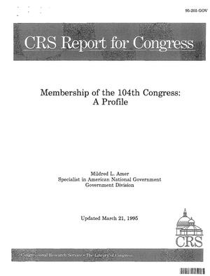 Primary view of object titled 'Membership of the 104th Congress: A Profile'.