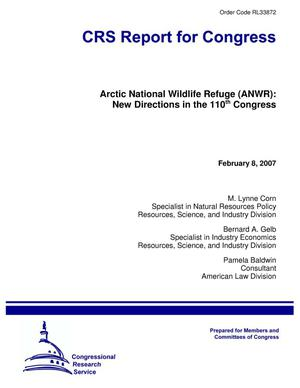 Primary view of object titled 'Arctic National Wildlife Refuge (ANWR): New Directions in the 110th Congress'.