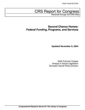 Primary view of object titled 'Second Chance Homes: Federal Funding, Programs, and Services'.