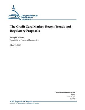 Primary view of object titled 'The Credit Card Market: Recent Trends and Regulatory Proposals'.
