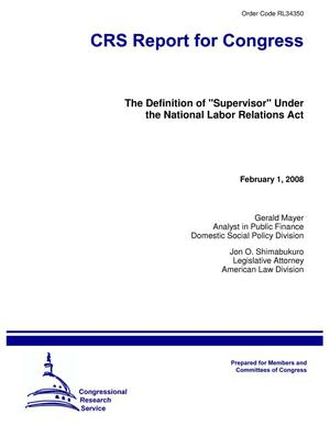 "Primary view of object titled 'The Definition of ""Supervisor"" Under the National Labor Relations Act'."