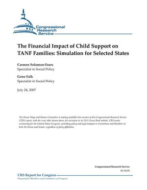 Primary view of object titled 'The Financial Impact of Child Support on TANF Families: Simulation for Selected States'.