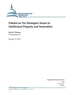 Primary view of object titled 'Patents on Tax Strategies: Issues in Intellectual Property and Innovation'.