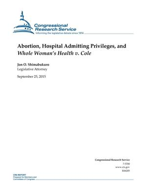 Primary view of object titled 'Abortion, Hospital Admitting Privileges, and Whole Woman's Health v. Cole'.