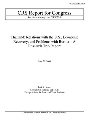Primary view of object titled 'Thailand: Relations with the U.S., Economic Recovery, and Problems with Burma – A Research Trip Report'.