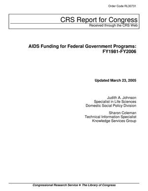 Primary view of object titled 'AIDS Funding for Federal Government Programs: FY1981-FY2006'.