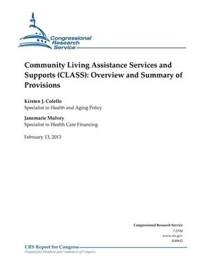 Primary view of object titled 'Community Living Assistance Services and Supports (CLASS): Overview and Summary of Provisions'.