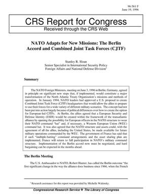 Primary view of object titled 'NATO Adapts for New Missions: The Berlin Accord and Combined Joint Task Forces (CJTF)'.