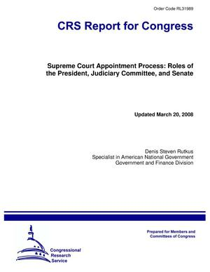 Primary view of object titled 'Supreme Court Appointment Process: Roles of the President, Judiciary Committee, and Senate'.