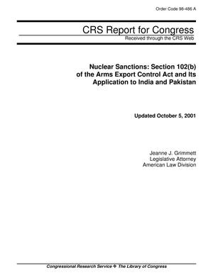 Primary view of object titled 'Nuclear Sanctions: Section 102(b) of the Arms Export Control Act and Its Application to India and Pakistan'.