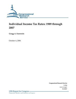 Primary view of object titled 'Individual Income Tax Rates: 1989 through 2007'.