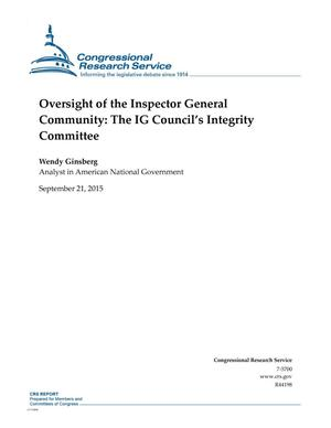 Primary view of object titled 'Oversight of the Inspector General Community: The IG Council's Integrity Committee'.