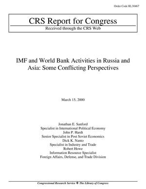 Primary view of object titled 'IMF AND WORLD BANK ACTIVITIES IN RUSSIA AND ASIA: SOME CONFLICTING PERSPECTIVES'.