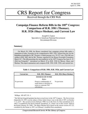 Primary view of object titled 'Campaign Finance Reform Bills in the 105th Congress: Comparison of H.R. 3581 (Thomas), H.R. 3526 (Shays-Meehan), and Current Law'.