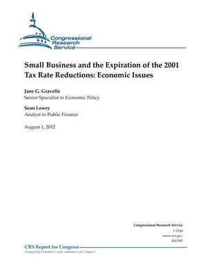 Primary view of object titled 'Small Business and the Expiration of the 2001 Tax Rate Reductions: Economic Issues'.