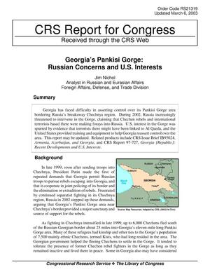 Primary view of object titled 'Georgia's Pankisi Gorge: Russian Concerns and U.S. Interests'.