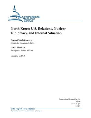 Primary view of object titled 'North Korea: U.S. Relations, Nuclear Diplomacy, and Internal Situation'.