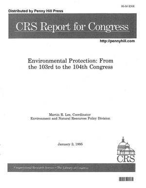 Primary view of object titled 'Environmental Protection: From the 103rd to the 104th Congress'.
