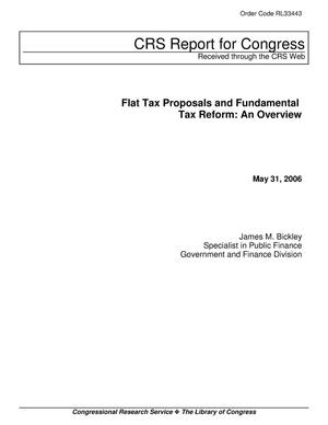 Primary view of object titled 'Flat Tax Proposals and Fundamental Tax Reform: An Overview'.