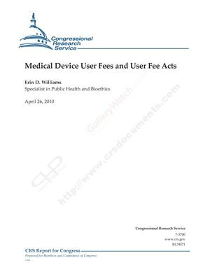 Primary view of object titled 'Medical Device User Fees and User Fee Acts'.