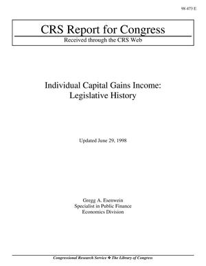 Primary view of object titled 'Individual Capital Gains Income: Legislative History'.