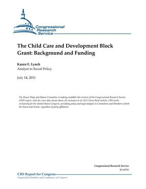 Primary view of object titled 'The Child Care and Development Block Grant: Background and Funding'.