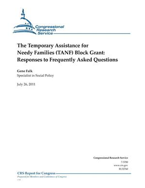 Primary view of object titled 'The Temporary Assistance for Needy Families (TANF) Block Grant: Responses to Frequently Asked Questions'.