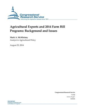 Primary view of object titled 'Agricultural Exports and 2014 Farm Bill Programs: Background and Issues'.