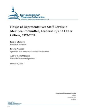 Primary view of object titled 'House of Representatives Staff Levels in Member, Committee, Leadership, and Other Offices, 1977-2014'.