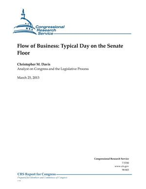Primary view of object titled 'Flow of Business: Typical Day on the Senate Floor'.