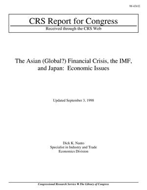 Primary view of object titled 'The Asian (Global?) Financial Crisis, the IMF, and Japan: Economic Issues'.