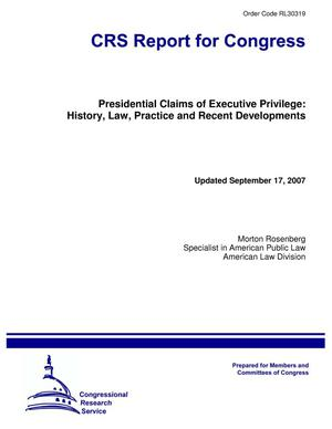 Primary view of object titled 'Presidential Claims of Executive Privilege: History, Law, Practice and Recent Developments'.