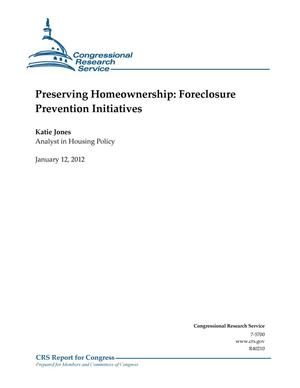 Primary view of object titled 'Preserving Homeownership: Foreclosure Prevention Initiatives'.