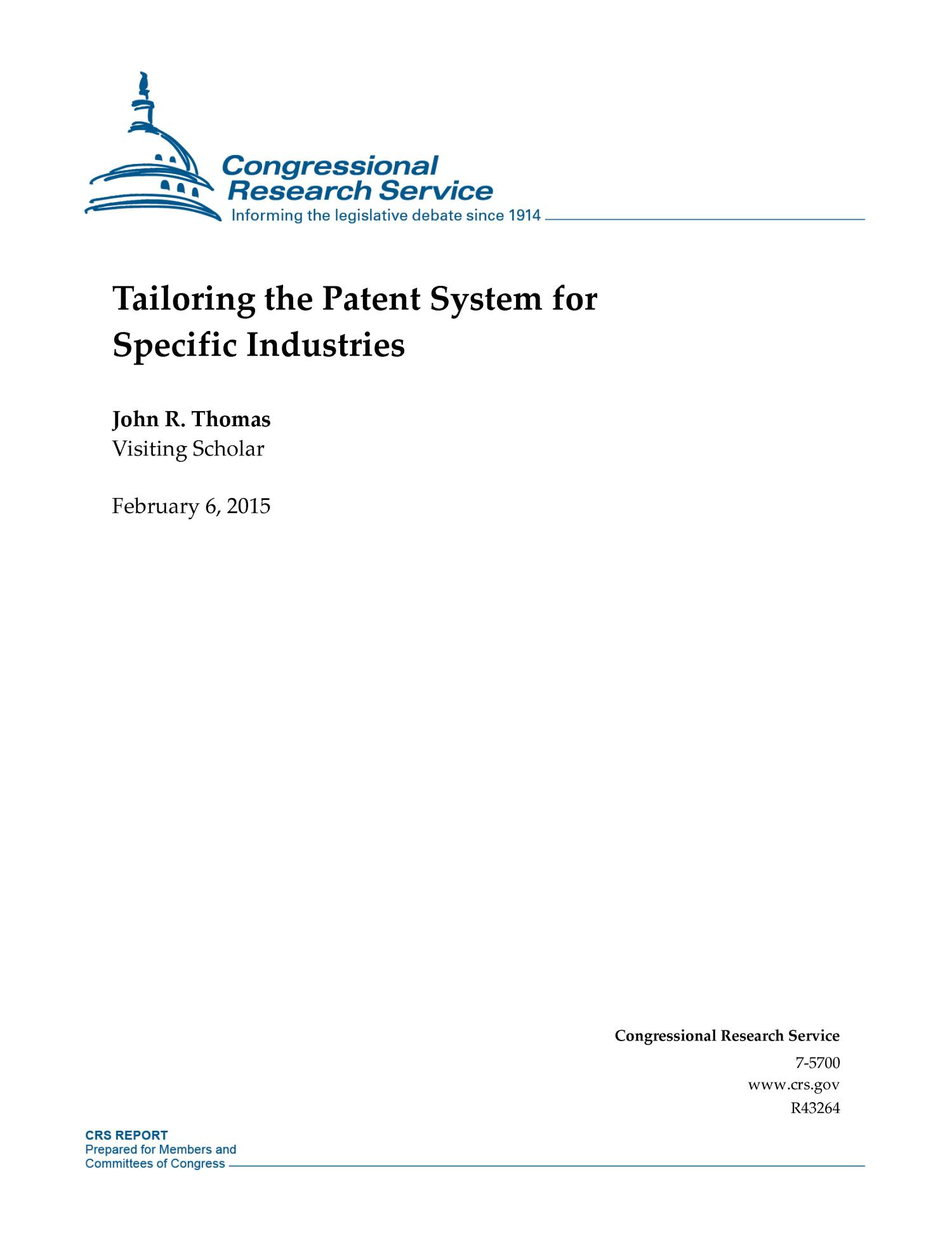 Tailoring the Patent System for Specific Industries                                                                                                      [Sequence #]: 1 of 16