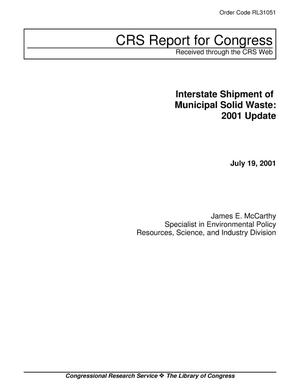 Primary view of object titled 'Interstate Shipment of Municipal Solid Waste: 2001 Update'.